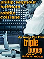 Triple Bogey on a Par Five Hole Starring Philip Seymour Hoffman