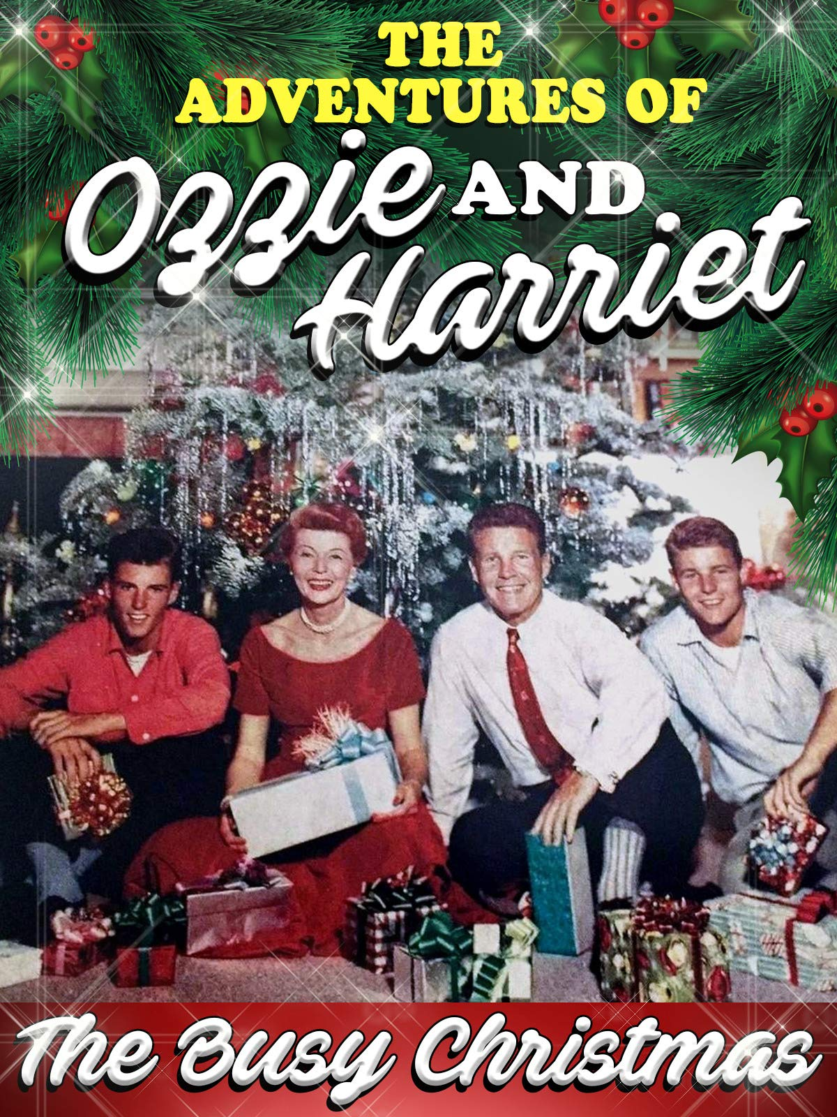 """Adventures Of Ozzie & Harriet - """"The Busy Christmas"""""""