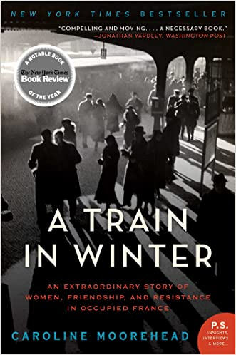 A Train in Winter (The Resistance Trilogy Book 1)