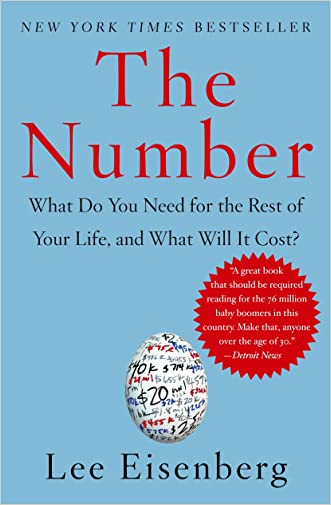 The Number: A Completely Different Way to Think About the Rest of Your Life written by Lee Eisenberg