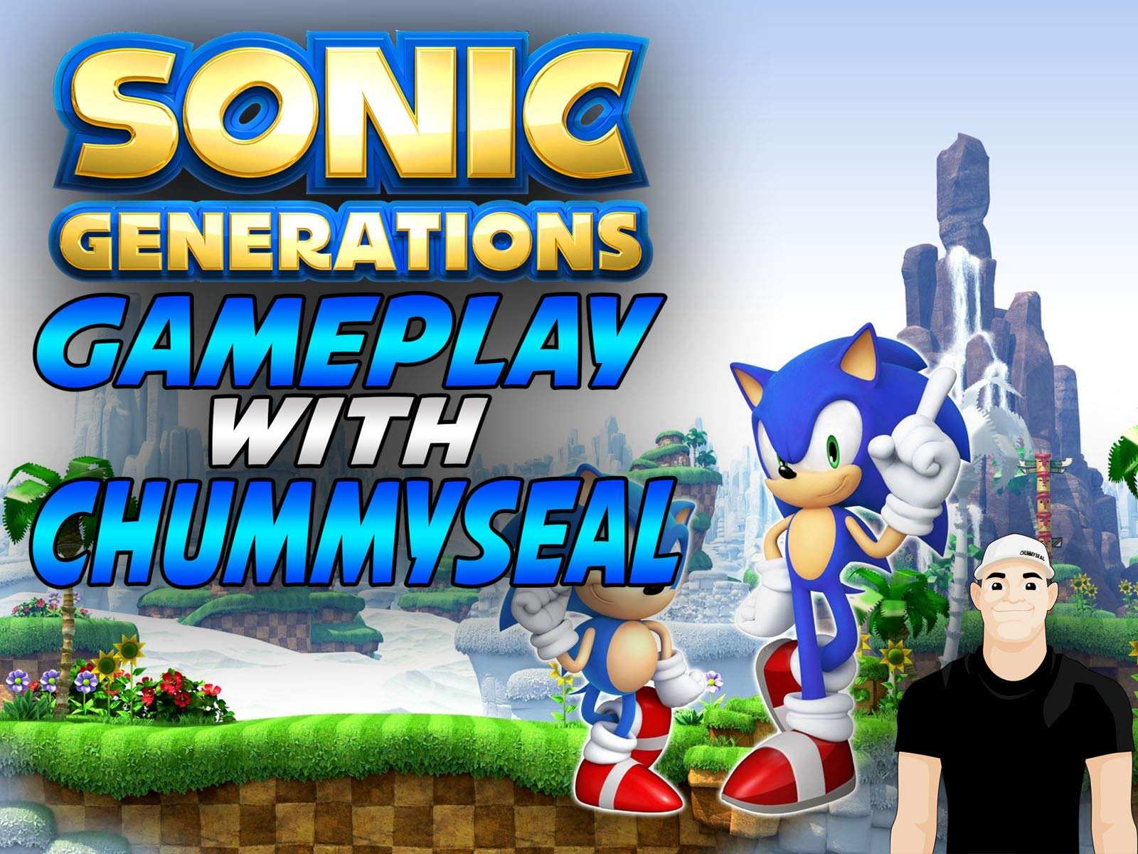 Watch Sonic Generations Gameplay With Chummy Seal On Amazon Prime Video Uk Newonamzprimeuk