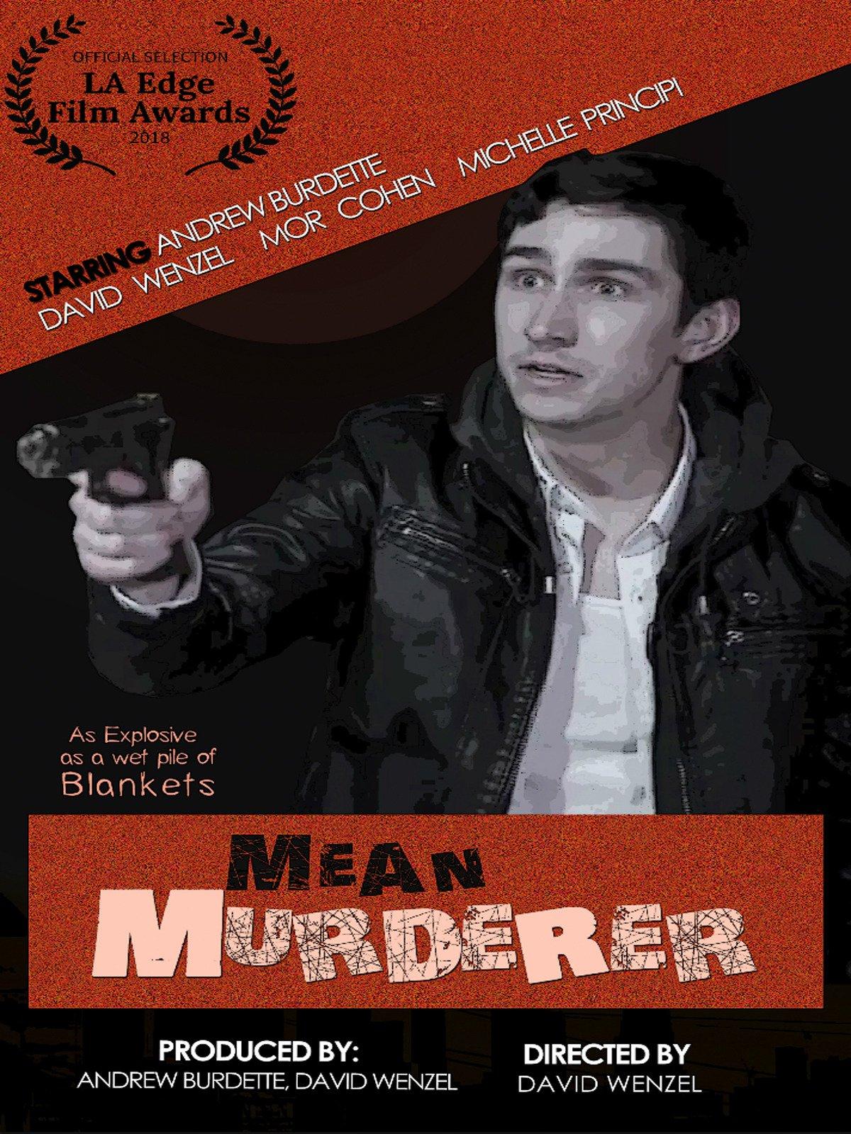 Mean Murderer
