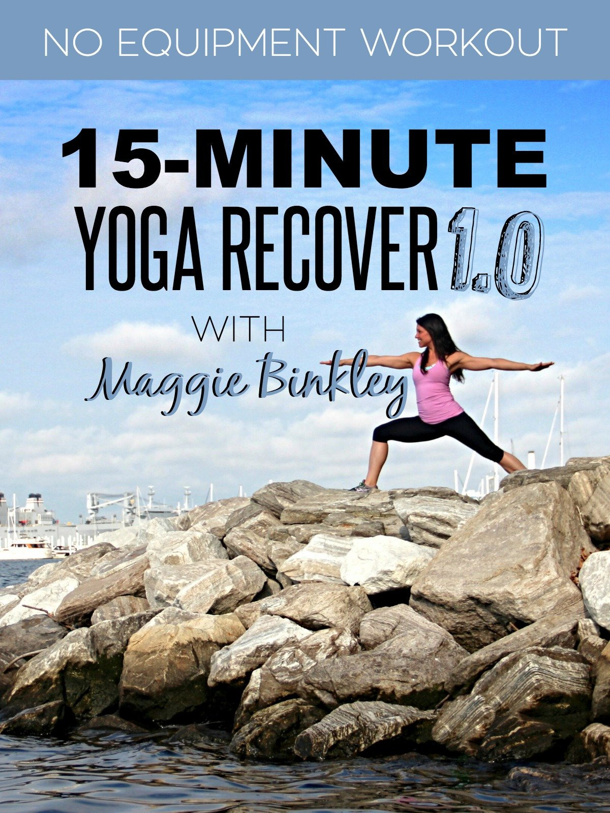 15-Minute Yoga Recover 1.0 Workout