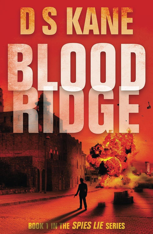 Bloodridge (Spies Lie Book 1) by DS Kane