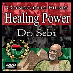Healing Power - Dr. Sebi