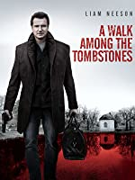 A Walk Among the Tombstones [HD]