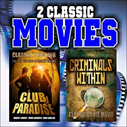 Two Classic Movies: Club Paradise and Criminals Within