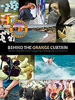 Behind The Orange Curtain