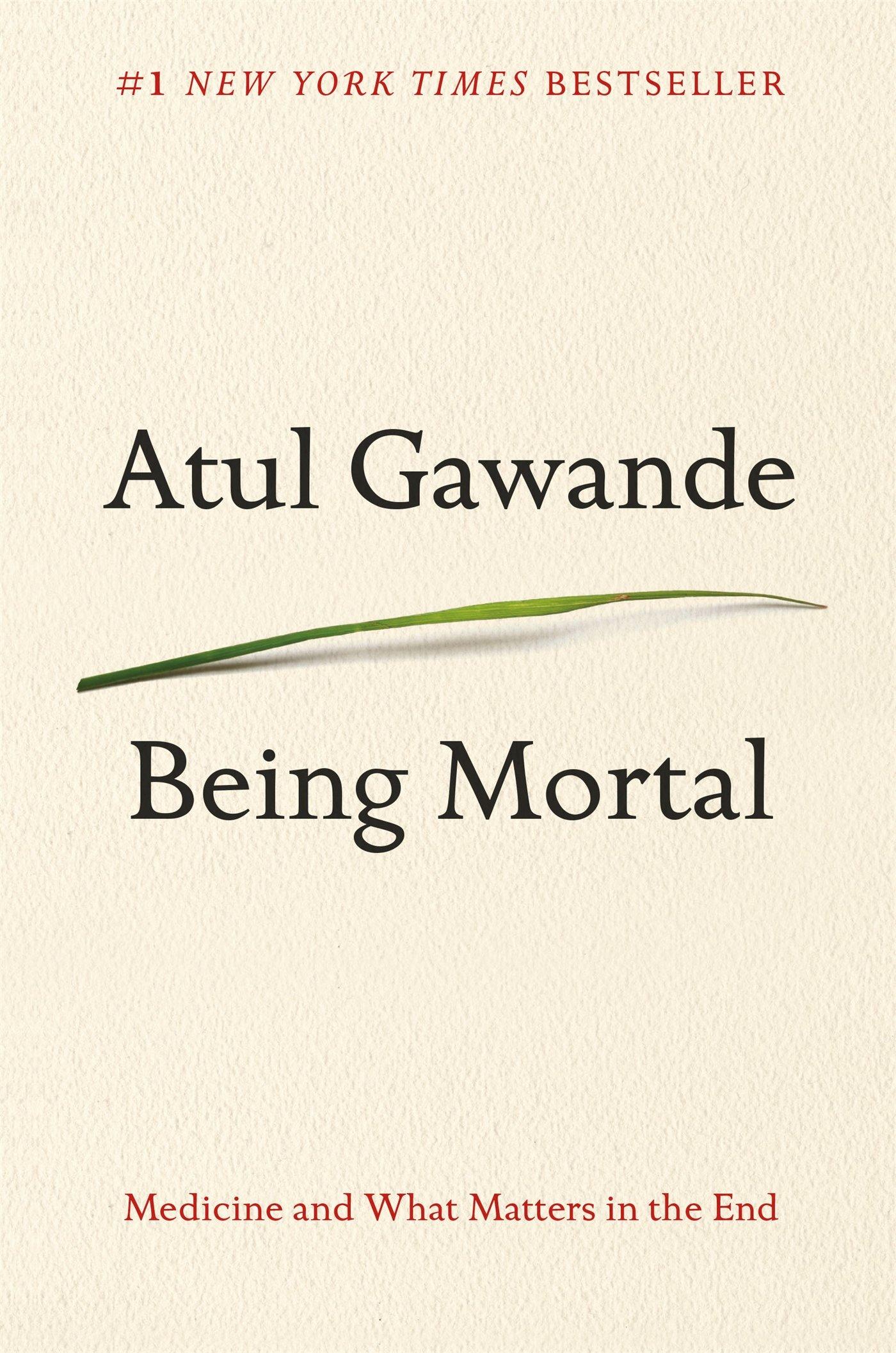 Being Mortal ISBN-13 9780805095159