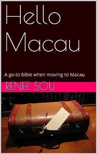 Hello Macau written by Renee Sou