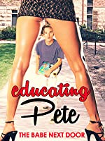 Educating Pete