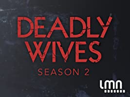 Deadly Wives Season 2 [HD]