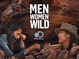 Men, Women, Wild Season 1