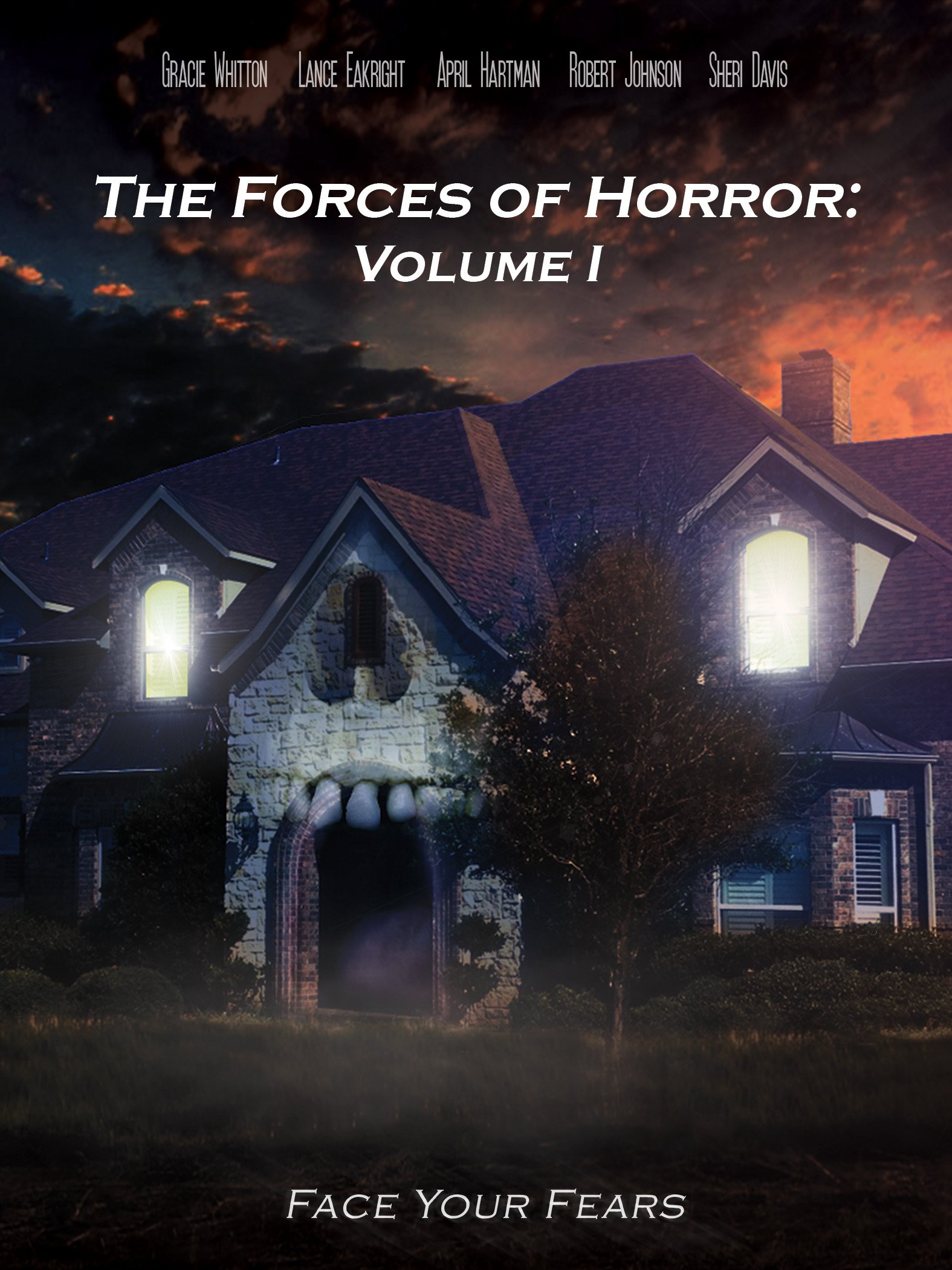 The Forces of Horror: Volume I