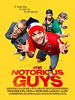 Les Gars (The Notorious Guys)
