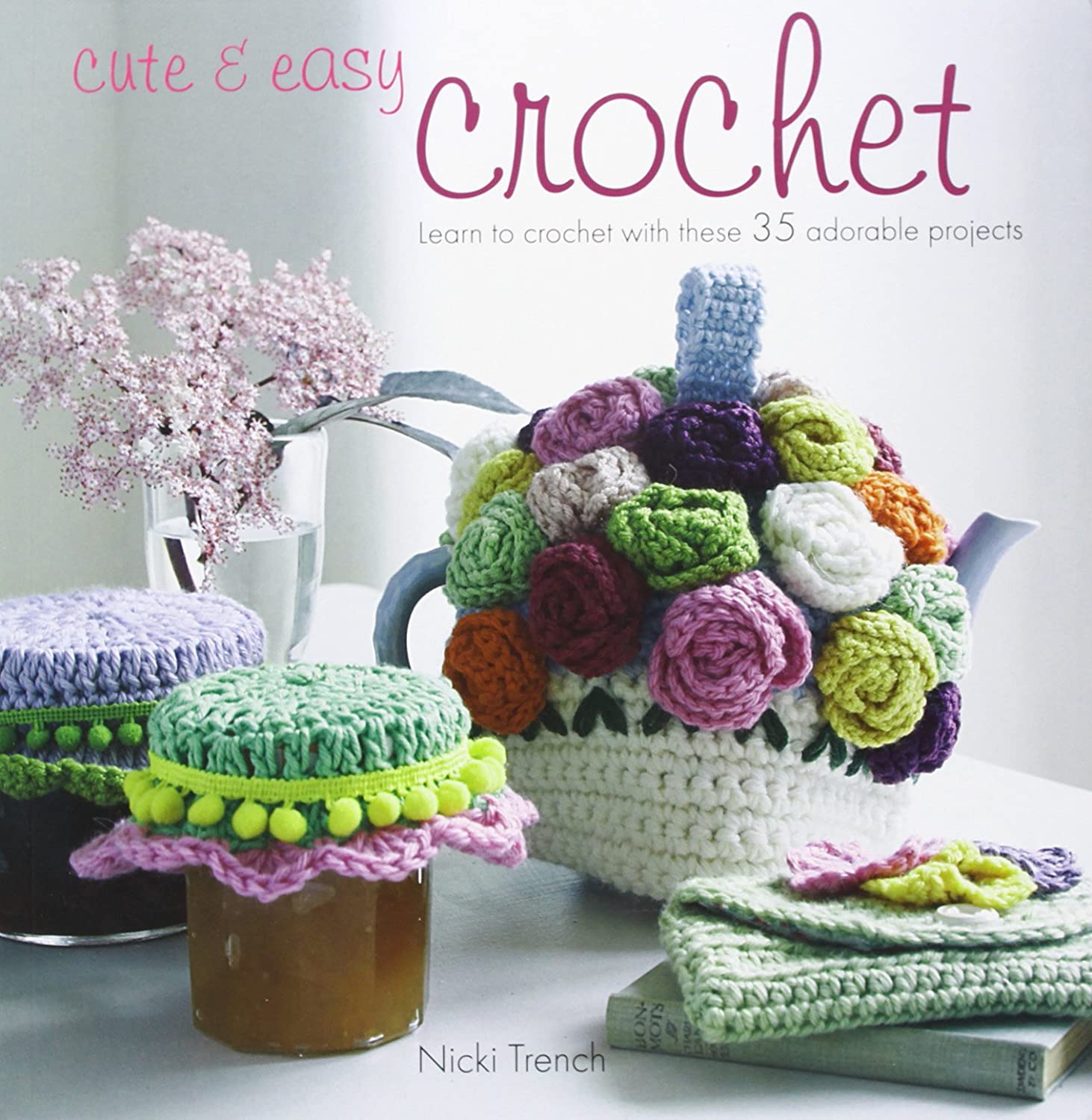 Cute and Easy Crochet