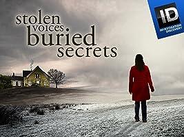 Stolen Voices, Buried Secrets Season 1