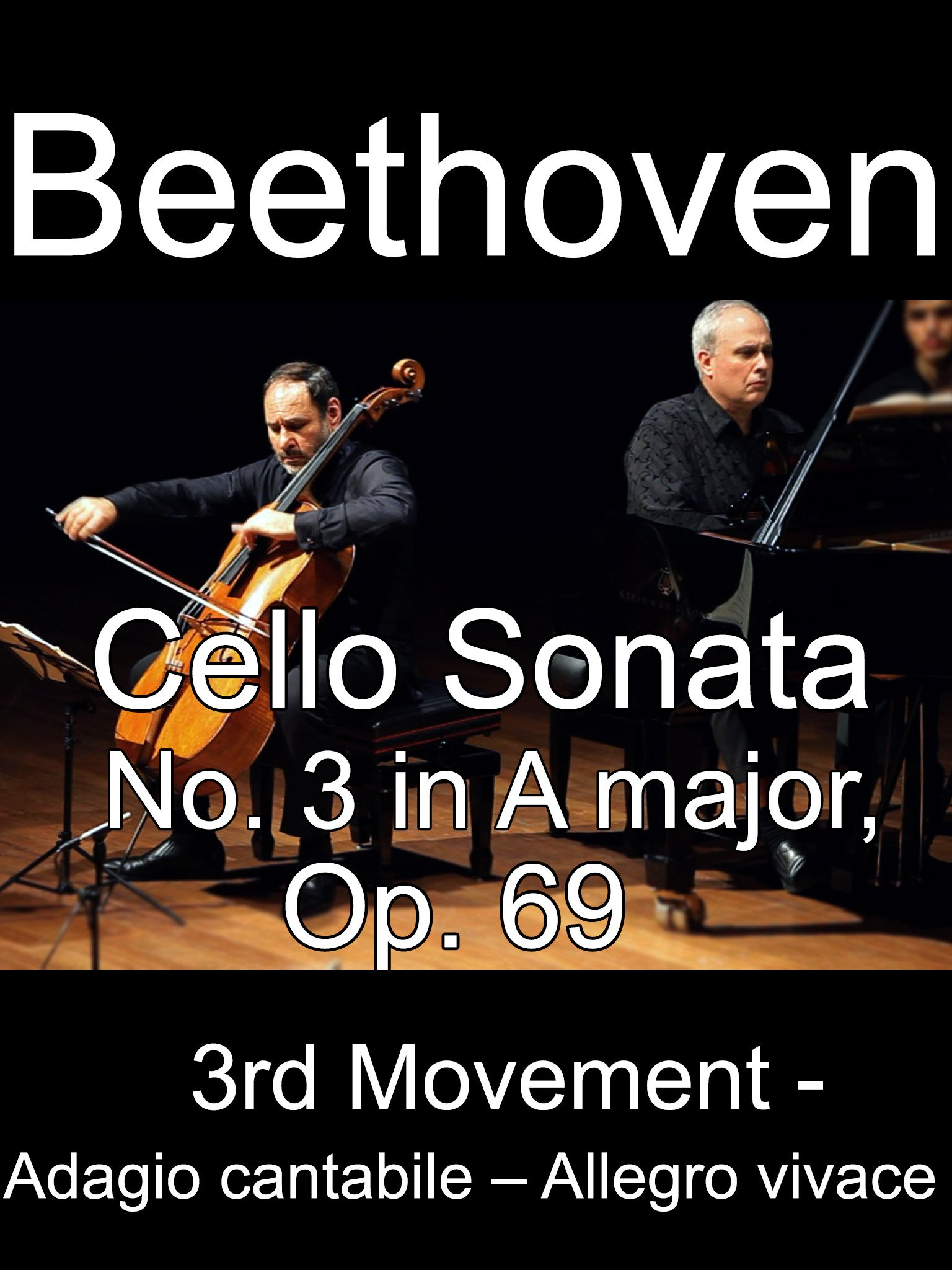 Beethoven's Cello Sonata No. 3 in A major, Op. 69, 3rd movement