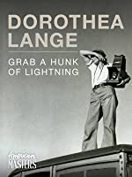 American Masters - Dorothea Lange: Grab a Hunk of Lightning [HD]