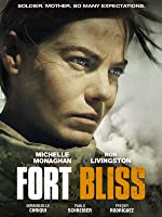 Fort Bliss [HD]