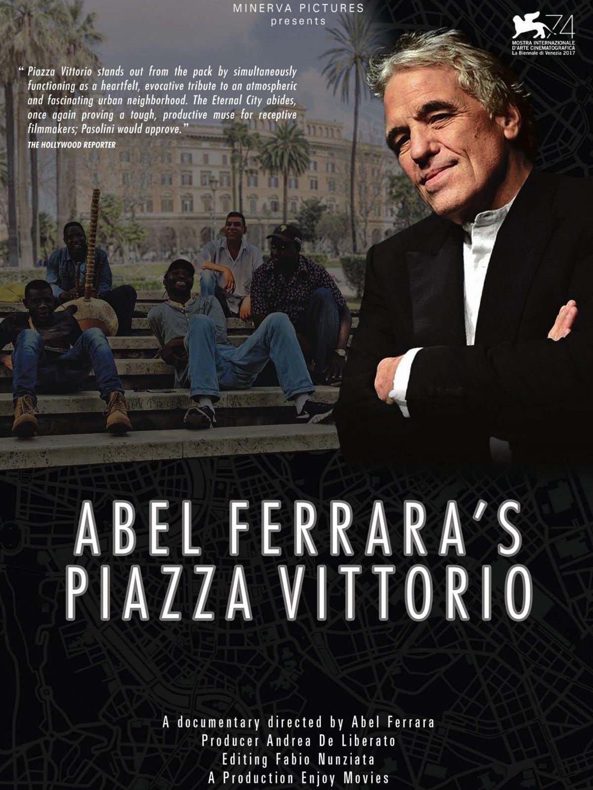 Abel Ferrara 's Piazza Vittorio