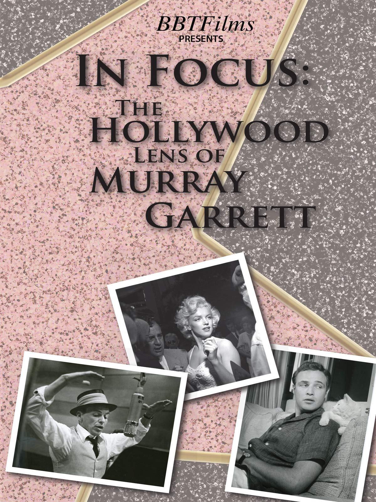 In Focus: The Hollywood Lens of Murray Garrett on Amazon Prime Video UK