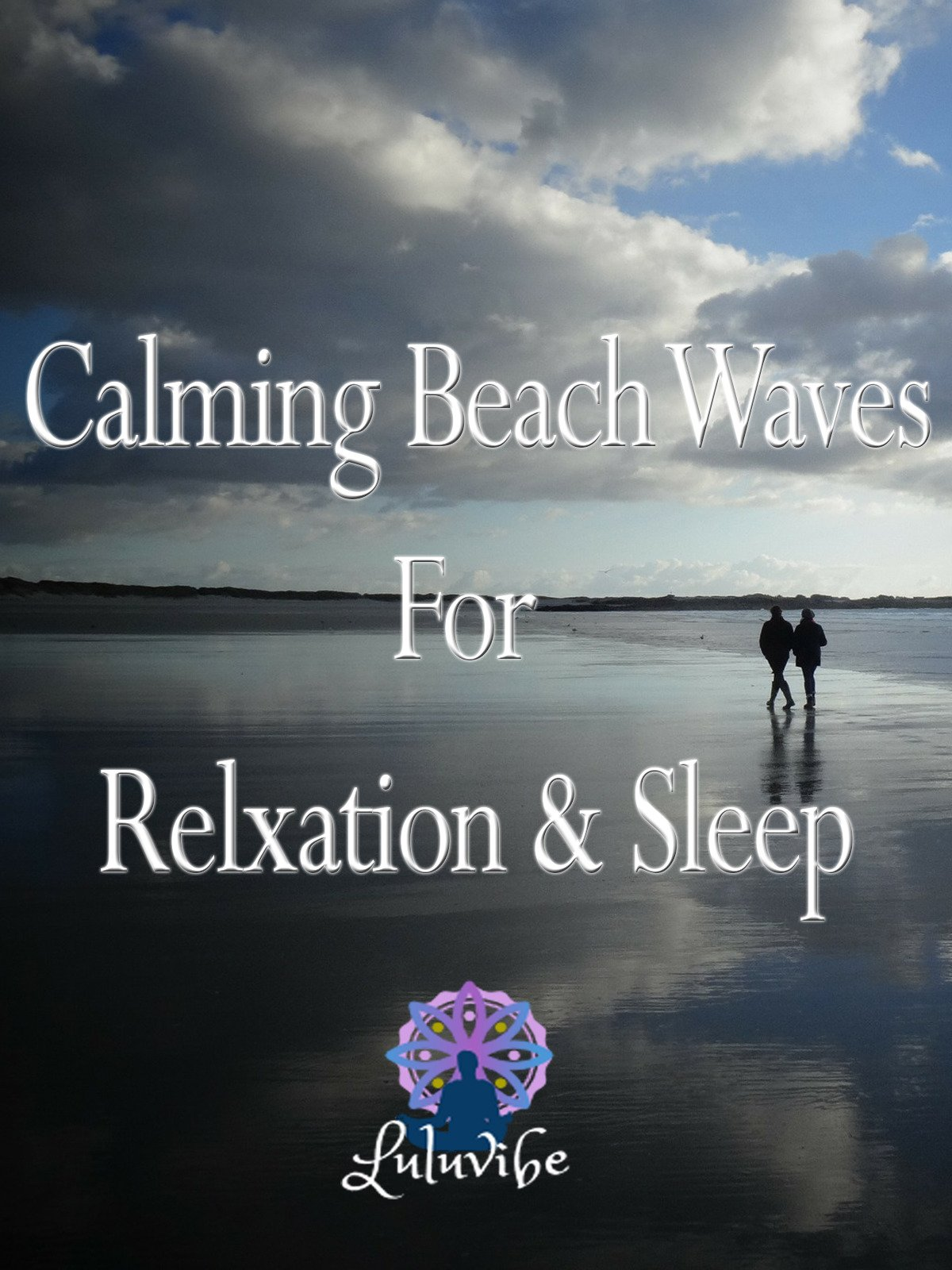 Calming Beach Waves For Relaxation & Sleep