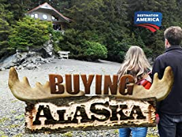 Buying Alaska Season 1