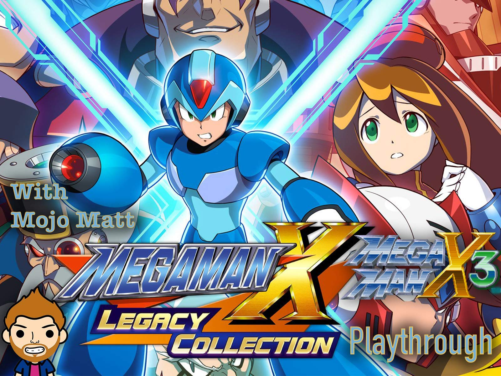 Maga Men X Legacy Collection Mega Man X3 Playthrough With Mojo Matt - Season 1
