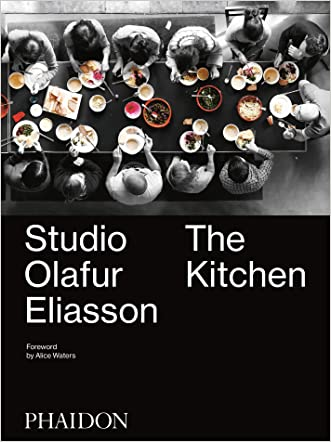 Studio Olafur Eliasson: The Kitchen written by Olafur Eliasson