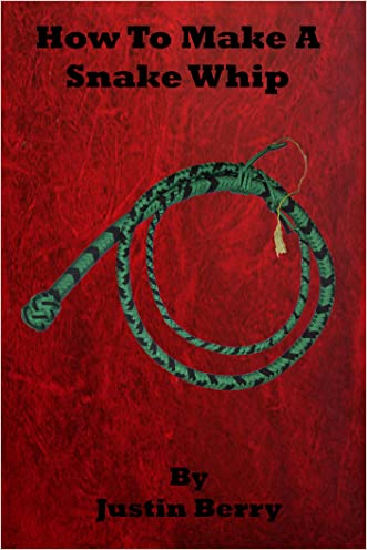How to make a Snake Whip written by Justin Berry