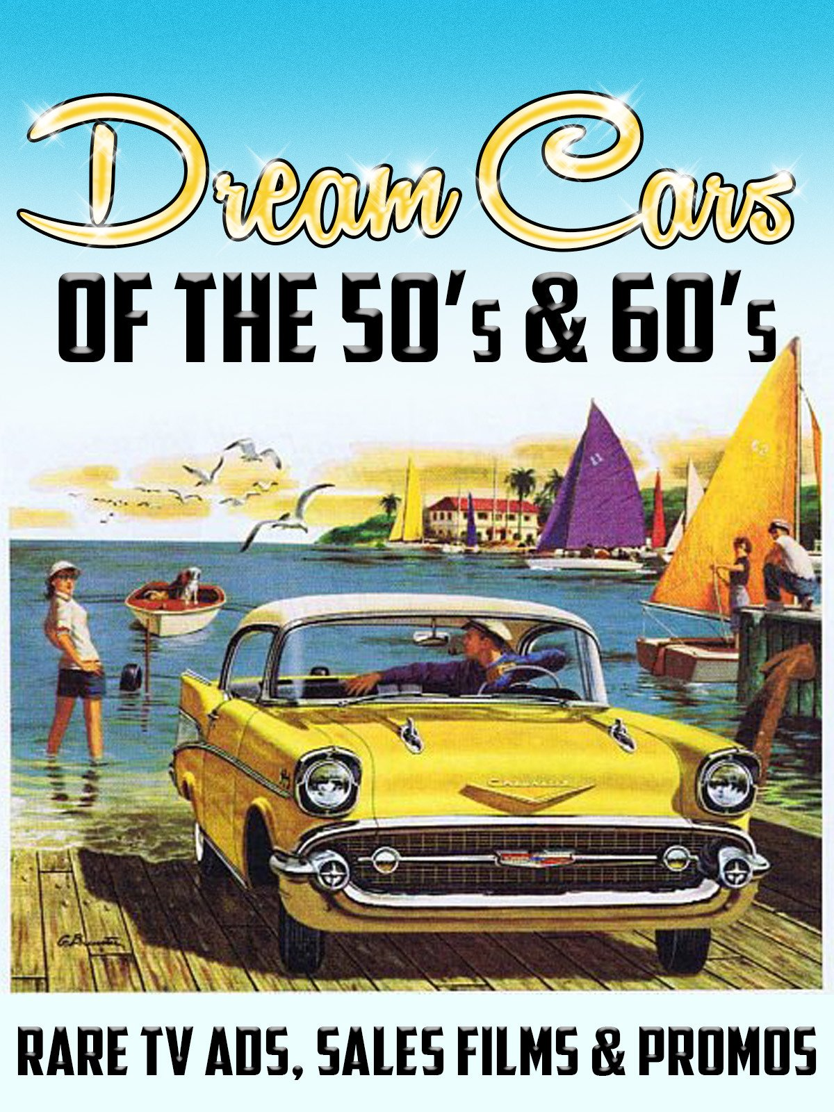 Dream Cars of the 50's & 60's... Rare TV Ads, Sales Films & Promos