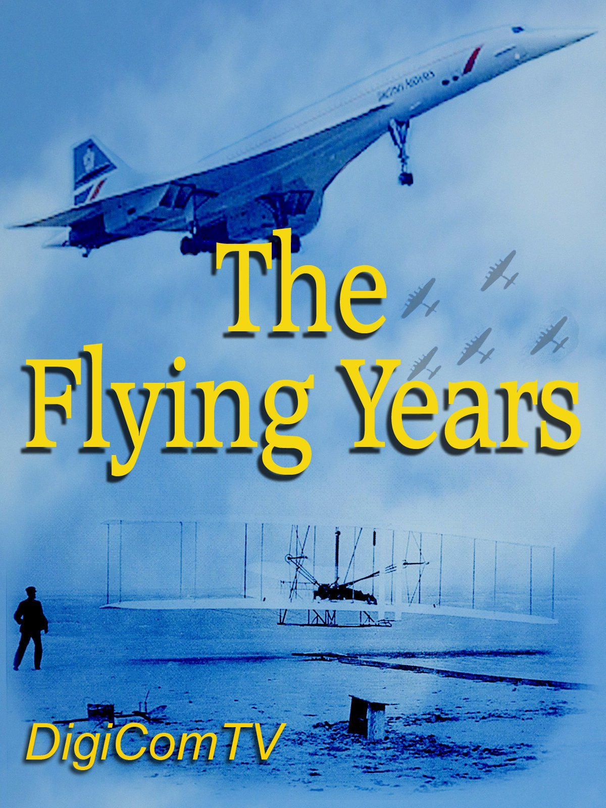 The Flying Years on Amazon Prime Instant Video UK