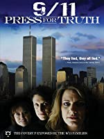 9/11 Press for Truth