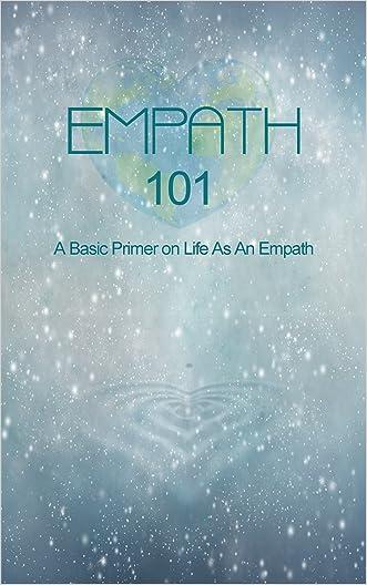 Empath 101: A Basic Primer On Life As An Empath written by Damiana Alder
