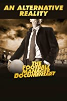 An Alternative Reality: The Football Manager Documentary