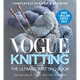 Vogue® Knitting The Ultimate Knitting Book: Completely Revised & Updated