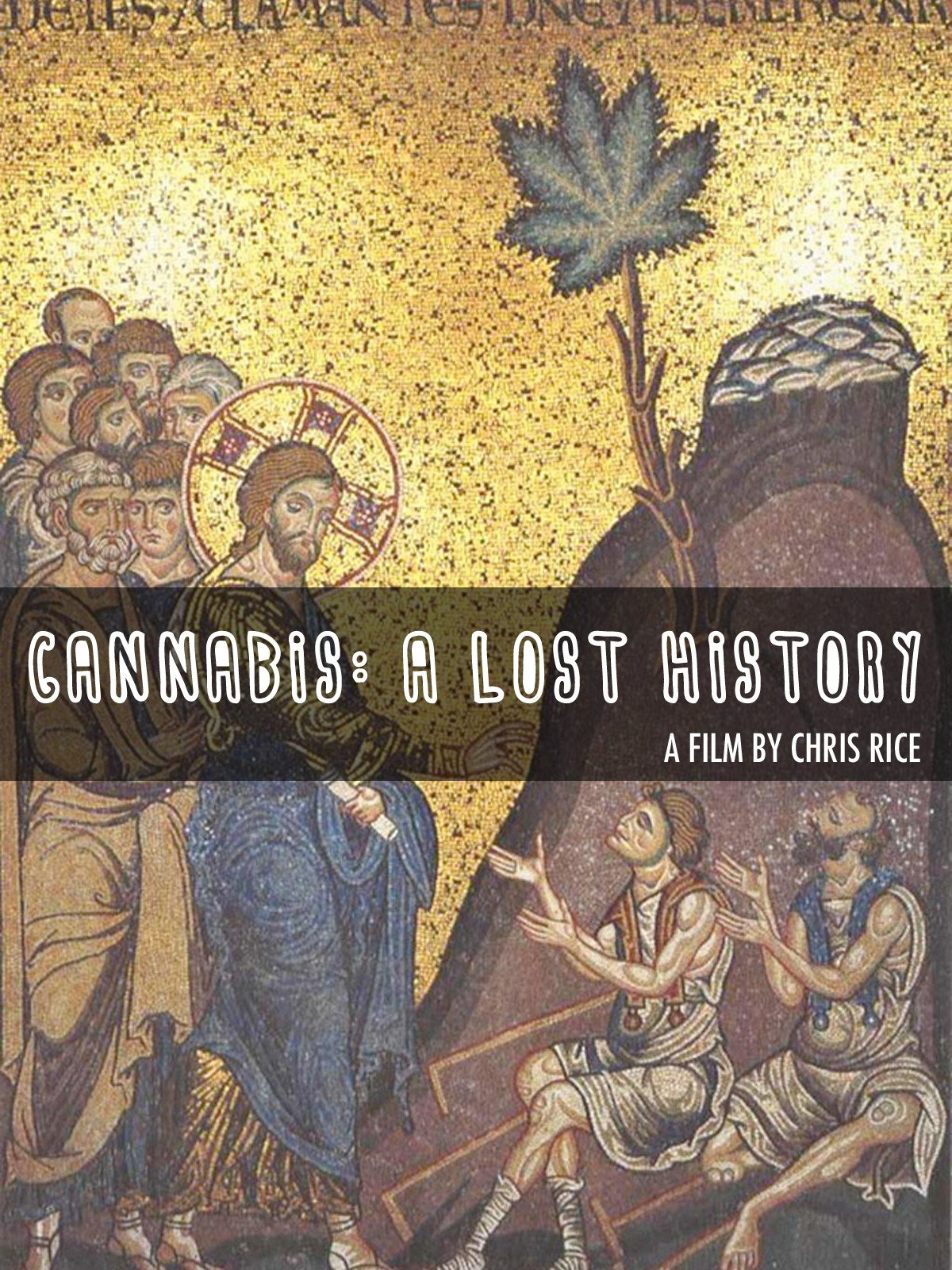 Cannabis: A Lost History