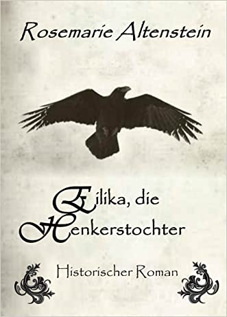 Eilika, die Henkerstochter - Historischer Roman (German Edition)