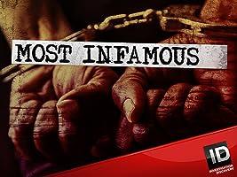 Most Infamous Season 2