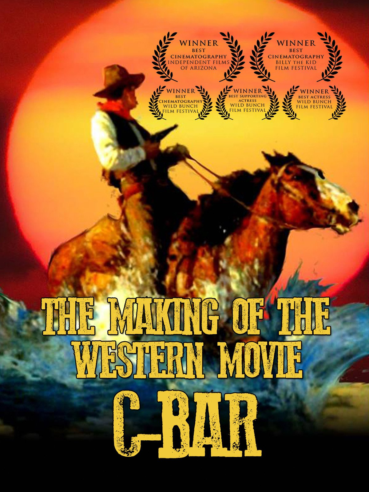 The Making of the Western Movie C-Bar