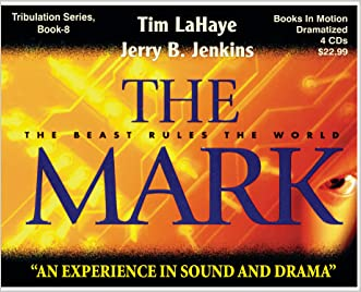 THE MARK (Left Behind Dramatized series in Full Cast) (Book #8) [CD] by Tim LaHaye & Jerry B. Jenkins
