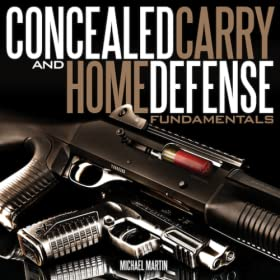Concealed Carry and Home Defense Fundamentals