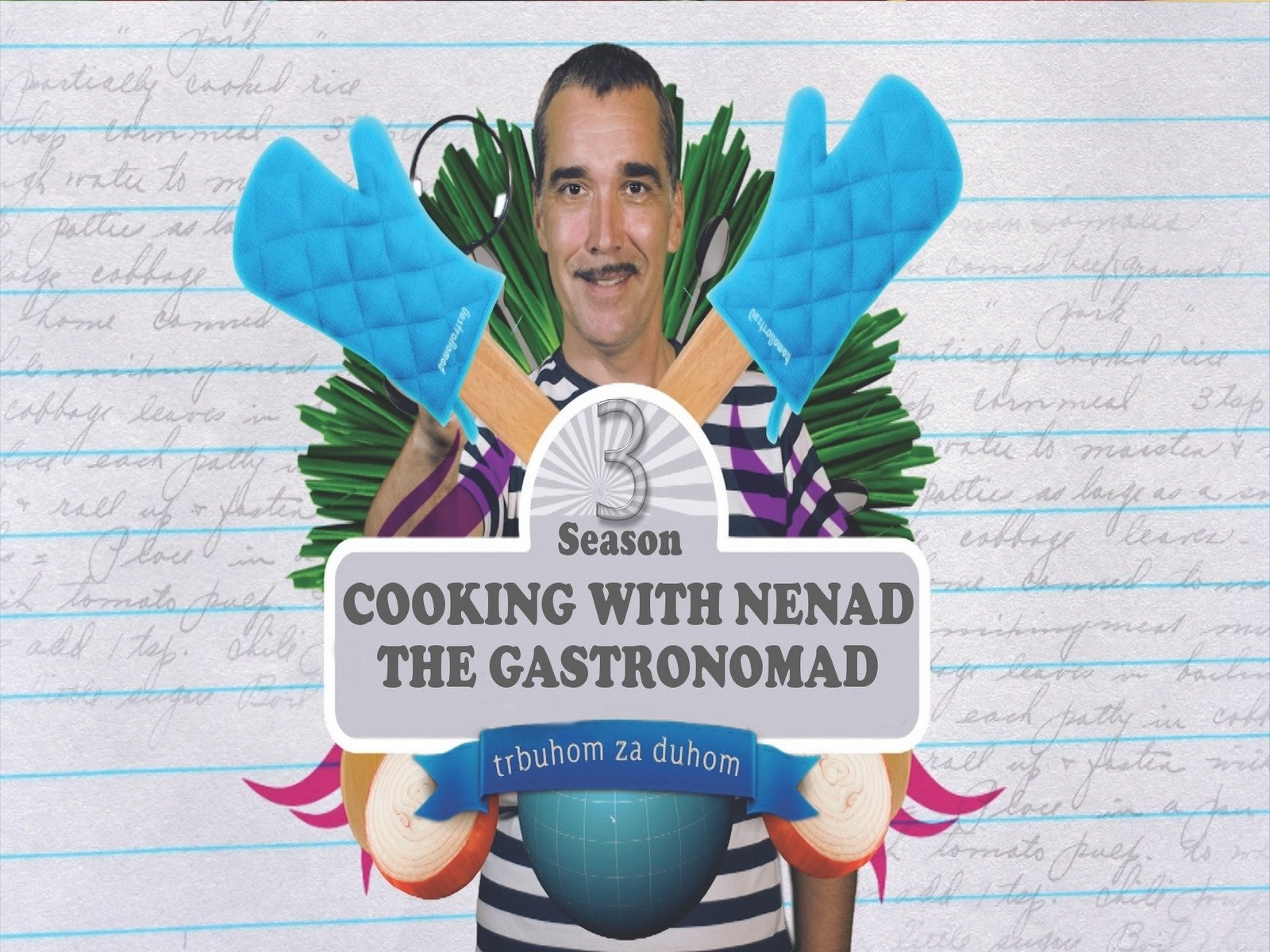 Cooking with Nenad the Gastronomad - Season 3