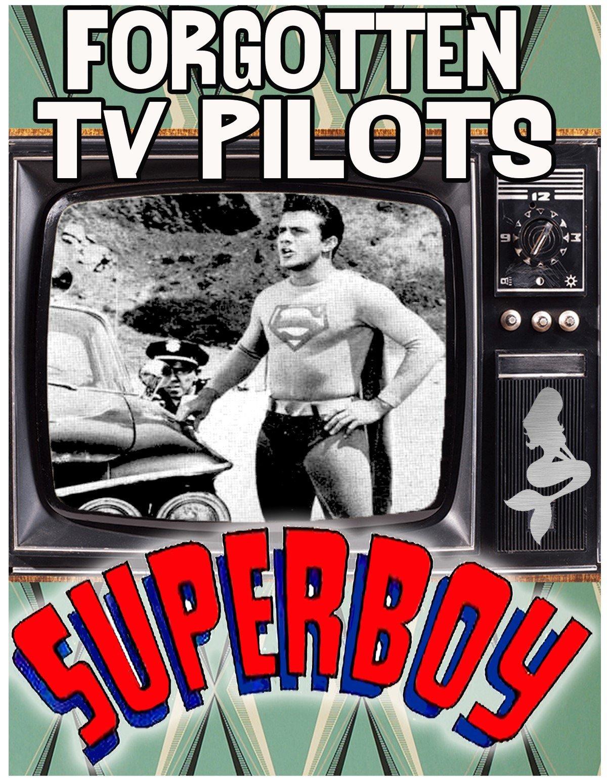 Forgotten TV Pilots: Superboy