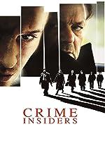 Crime Insiders (English Subtitled)