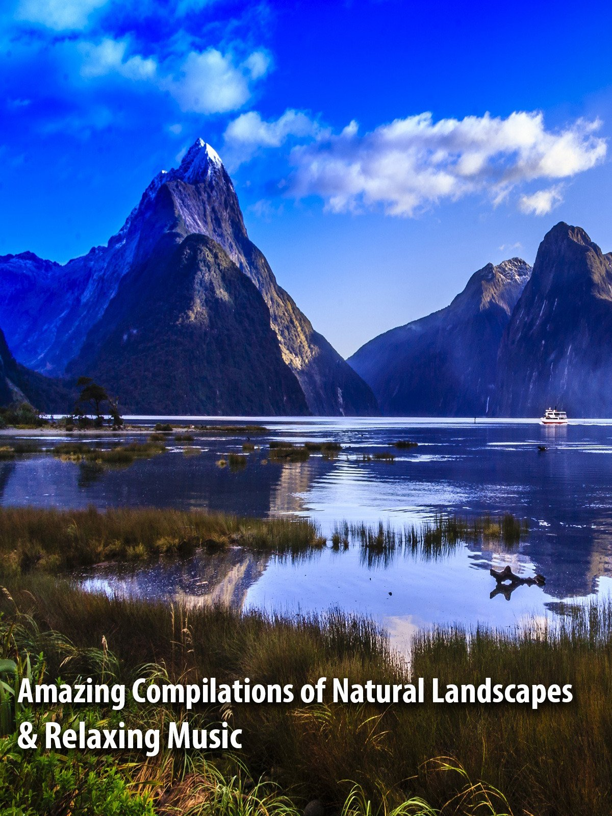 Amazing Compilations of Natural Landscapes & Relaxing Music