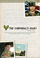 The Corporal's Diary: 38 days in Iraq