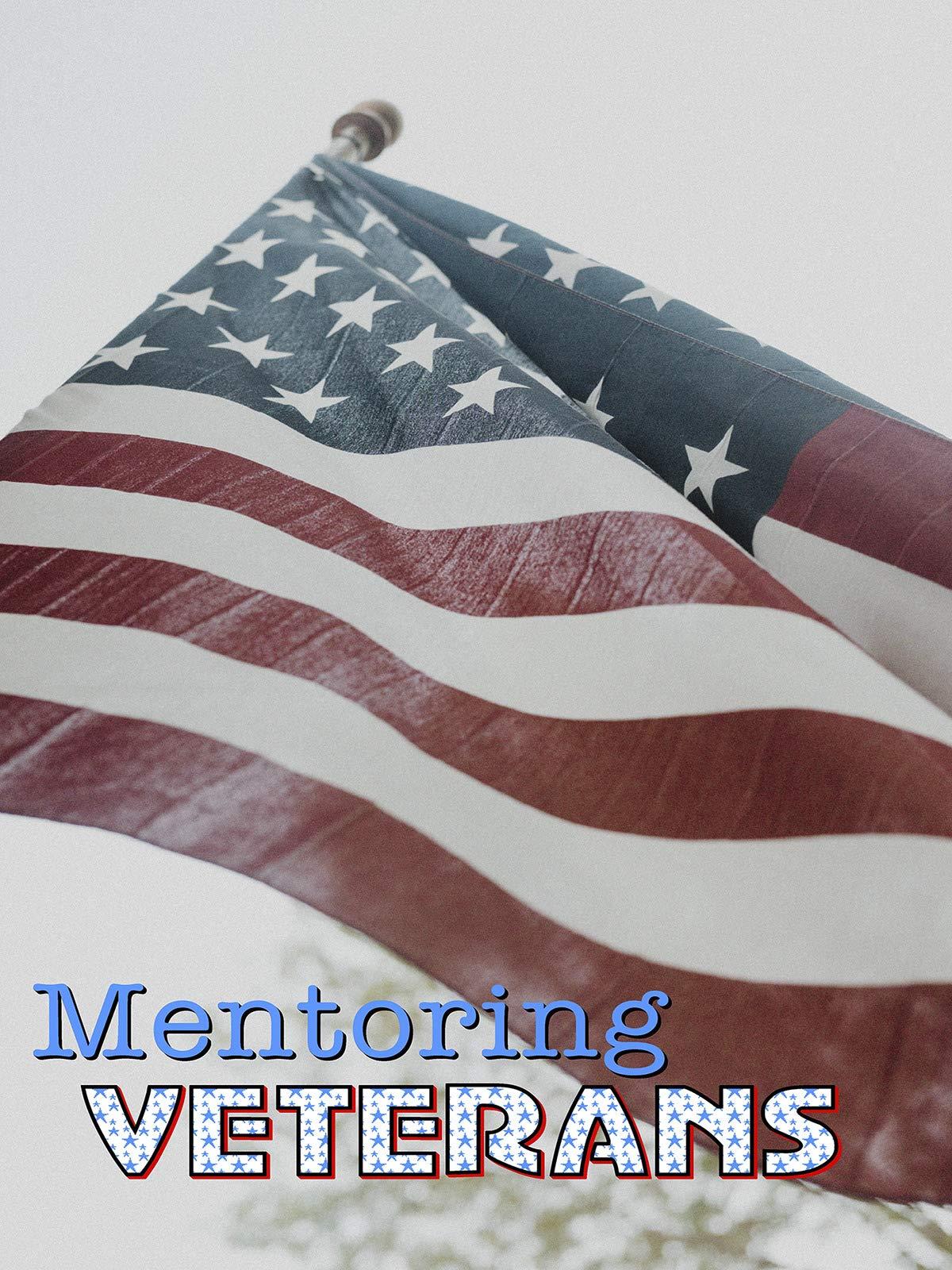 Watch Mentoring Veterans on Amazon Prime Instant Video UK