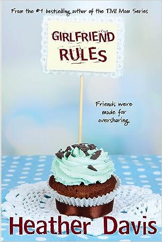 TMI Mom: Girlfriend Rules